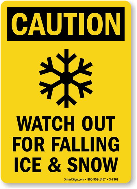 Floor Crane by Watch Out For Falling Ice And Snow Sign Sku S 7361