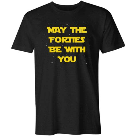 May The Forties Be With You T-Shirt - Star Wars Parody ...