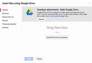how to send large files through gmail tlistscom With google drive send documents
