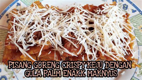 Cara membuat kebab pisang ini sangat praktis, karena bunda bisa membuat sendiri kulit kebab pisang dengan menggunakan kobe tepung pisang goreng crispy. RESEP PISANG GORENG CRISPY KEJU DAN GULA PALM - YouTube