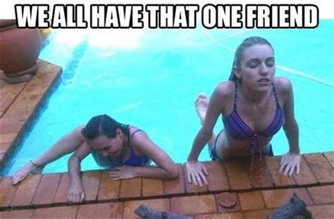 We All Have That One Friend, Funny Pictures  Dump A Day