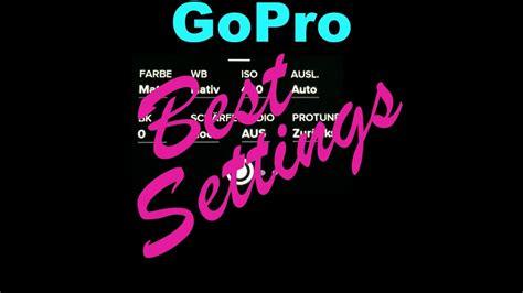 gopro video settings deutsch protune youtube