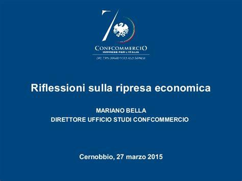 Ufficio Studi Confcommercio Rfilessioni Sulla Ripresa Economica Ufficio Studi