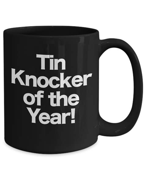 Find tin coffee cups suitable for multiple purposes at the cheapest prices, only on alibaba.com. Tin Knocker Mug Black Coffee Cup Gift Sheet Metal Worker, HVAC, Construction | eBay