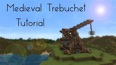 minecraft trebuchet tutorial
