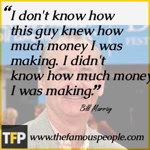Bill Murray Bio... Murray Louis Quotes