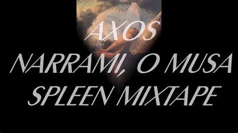 Narrami O by Axos Spleen Mixtape Narrami O Musa