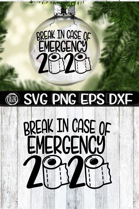 5 out of 5 stars. Break In Case Of Emergency 2020 Ornament SVG -Toilet Paper ...