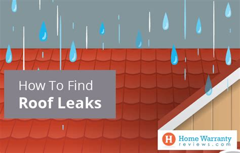 how to find leak in roof does home warranty cover roof leaks