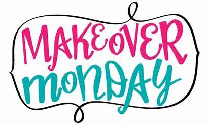 Makeover Mondays