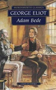 Reading, Writing, Working, Playing: Adam Bede