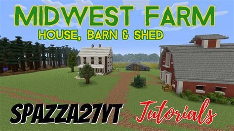 minecraft shed midwest farm house barn shed minecraft tutorial
