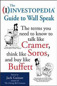 The Investopedia Guide To Wall Speak  The Terms You Need
