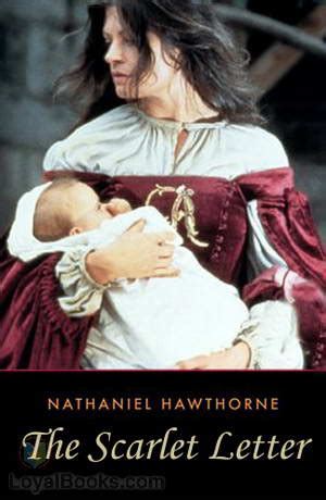 the scarlet letter by nathaniel hawthorne the scarlet letter by nathaniel hawthorne free at loyal