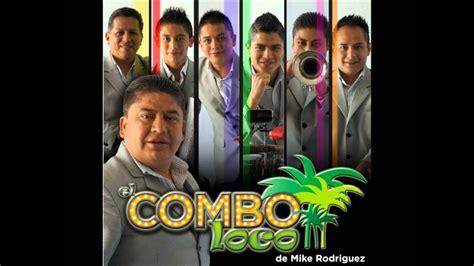 El Combo Loco De Mike Rodriguez Popurri Luis Miguel