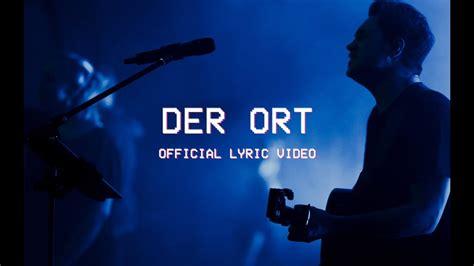 Der Ort (offical Lyric Video)