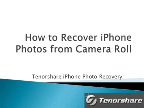 iphone photo recovery how to recover iphone photos from roll