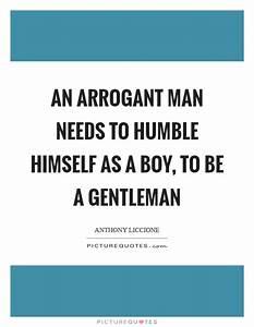 Arrogant Quotes   Arrogant Sayings   Arrogant Picture ...