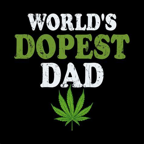 Worlds Dopest Dad Worlds Dopest Dad Phone Case