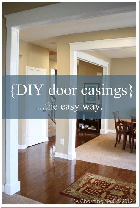 diy door molding  casings  charming nest