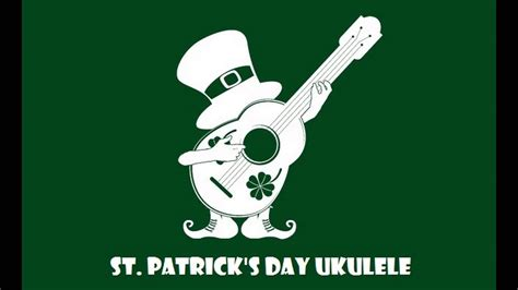 Maybe you would like to learn more about one of these? St. Patrick's Day Ukulele Cover (chords download) - YouTube
