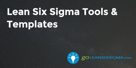 lean  sigma tools templates goleansixsigmacom