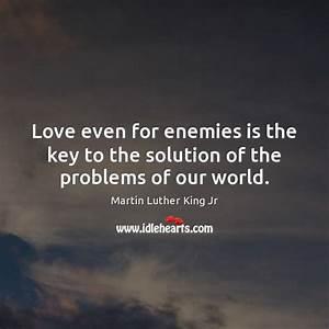 Is It Love Solution : martin luther king jr picture quote love even for enemies ~ Melissatoandfro.com Idées de Décoration