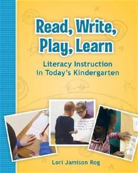 read write play learn literacy instruction  todays