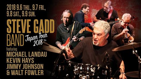 Steve Gadd Band Japan Tour 2018
