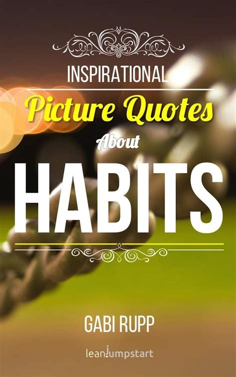 changing habits  inspirational picture quotes grab