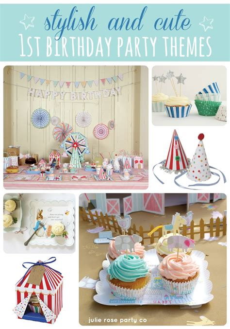 stylish 1st birthday party themes julie party co