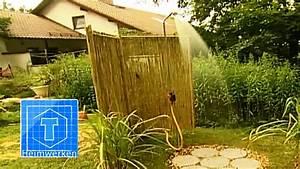Sichtschutz Dusche Garten : garten dusche anlegen tooltown garten youtube ~ Indierocktalk.com Haus und Dekorationen