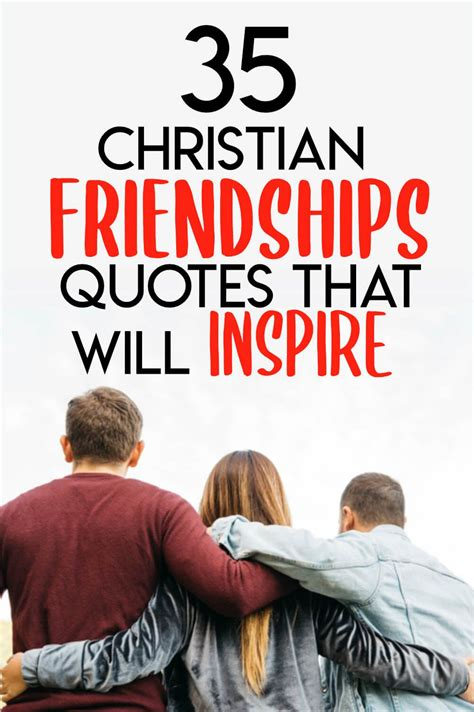 35 Christian Friendship Quotes That Will Inspire ...