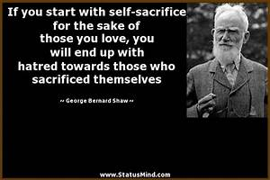If you start wi... Self Sacrifice Hero Quotes