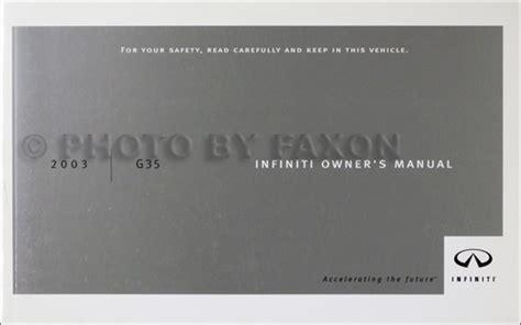 free online auto service manuals 2003 infiniti g 2003 infiniti g35 sedan owner s manual original