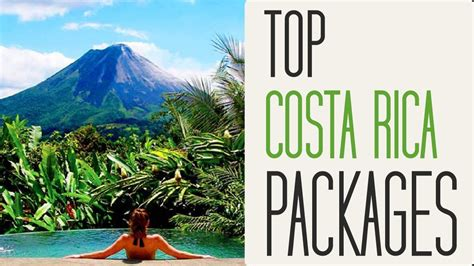 top costa rica vacation packages youtube