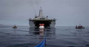 Lockheed Martin, NASA and U.S. Navy Test Orion Spacecraft ...