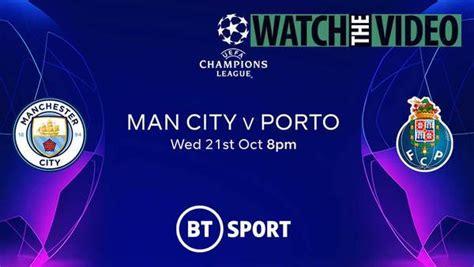 Man City vs Porto FREE - Live stream, TV channel and kick ...