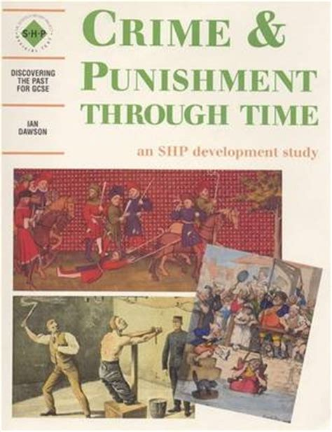Crime Through Time 3 by Crime And Through Time Student S Book By Ian