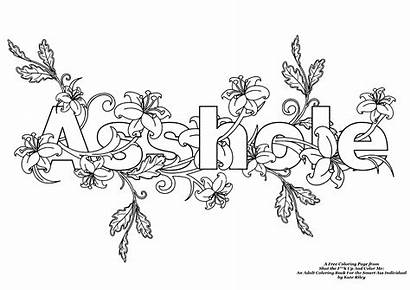 Coloring Swear Word Words Asshole Flowers Printable
