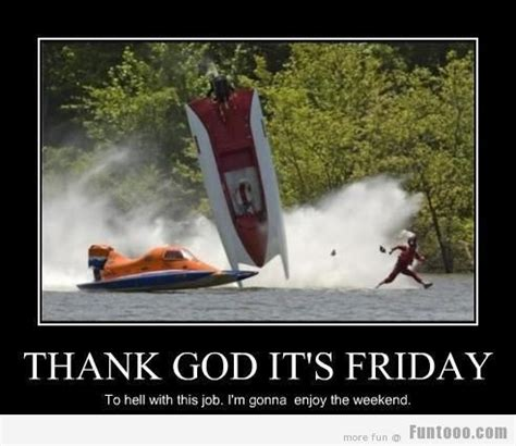Friday Memes 18 - thank god its friday d 171 funny images pictures photos pics videos and jokes