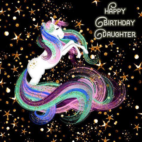 daughter birthday sparkling unicorn   son daughter ecards
