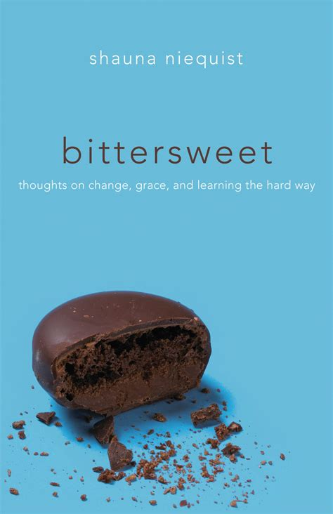 Book Review Bittersweet [thoughts On Change, Grace, And