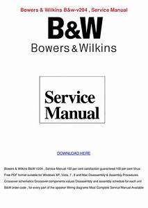Bowers Wilkins Bw V204 Service Manual By Rustyreeve
