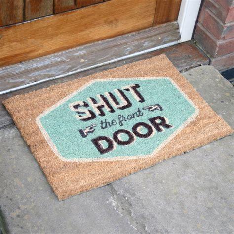 retro doormats shut the front door mat decore front door