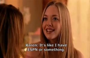 Karen Mean Girls Quotes. QuotesGram