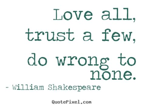 friendship quotes love  trust    wrong