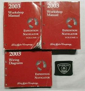 2003 Ford Expedition Lincoln Navigator Service Shop Manual  U0026 Wiring Diagrams Set
