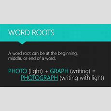 English Word Roots To Improve Your Vocabulary