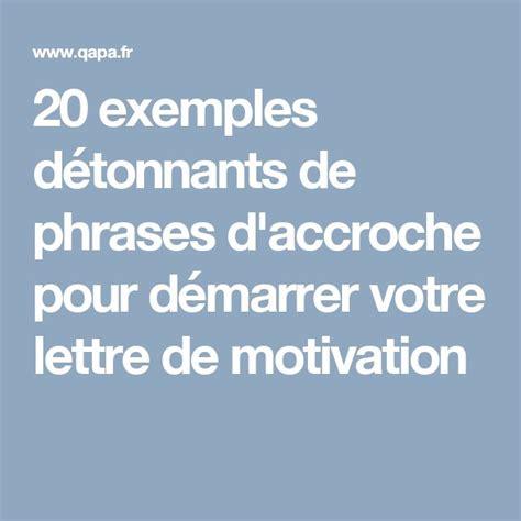 lettre de motivation bureau de tabac 20 exemples détonnants de phrases d 39 accroche pour démarrer